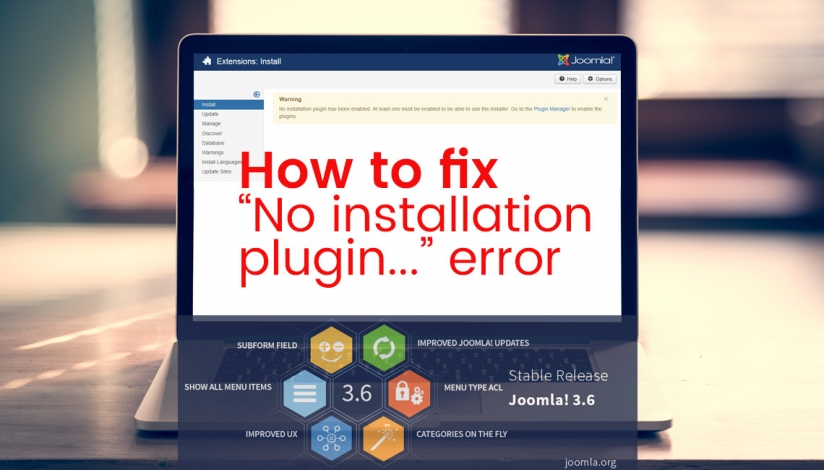 "Lỗi update joomla 3.6 ""No installation plugin has been enabled"""